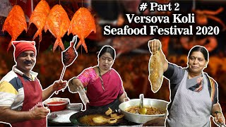 Versova Koli Seafood Festival 2020 | 2nd Part | Biggest Seafood Festival At Mumbai