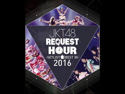 Download JKT48 Request Hour 2016 #16 Escape Mp4 baru