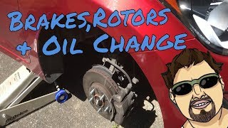 Time To Change Brake Pads / Rotors and Oil Change