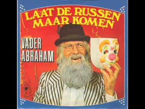 Vader Abraham - Laat De Russen Maar Komen