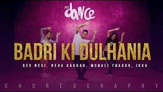 Badri Ki Dulhania Dev Negi Neha Kakkar Monali Thakur Ikka Choreography Fitdance Channel