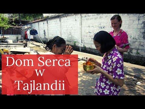 Dom Serca w Tajlandii