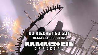 Du Riechst So Gut (Live at Hellfest 2016)