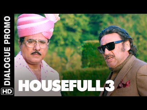 Jackie Shroff Wants His Money Back! | Housefull 3 | Dialogue Promo