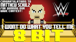 I Won't Do What You Tell Me (Stone Cold Steve Austin WWE Theme) [8 Bit Tribute to Jim Johnston]