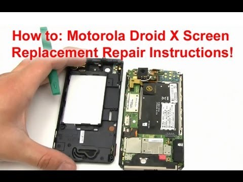 How To: Replace Motorola Droid X Screen