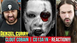 Denzel Curry 34 Clout Cobain Clout Co13a1n 34 Music Audio Reaction