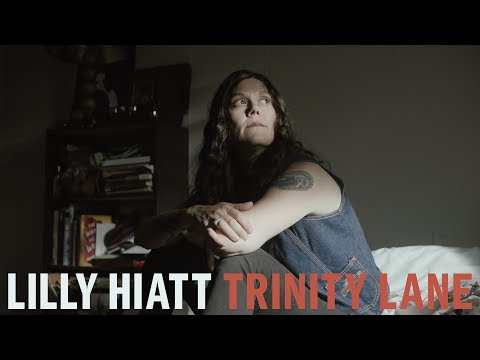 "Lilly Hiatt - ""Trinity Lane"" [Official Video]"