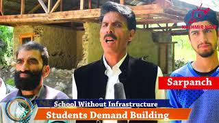 School without infrastructure, students demand Building