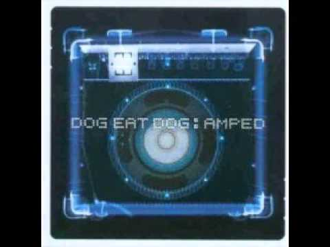 Dog Eat Dog - True Color