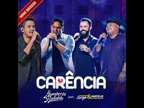 Humberto & Ronaldo Carência part Jorge & Mateus