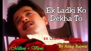 download lagu Ek Ladki Ko Dekha To gratis