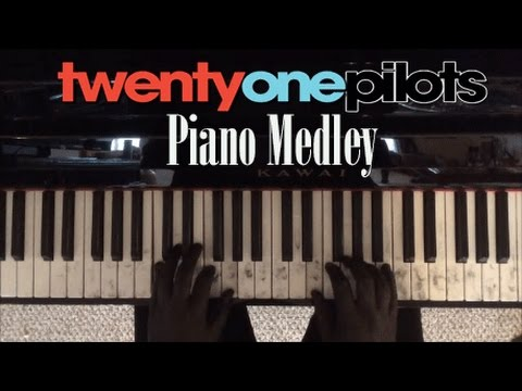 Twenty One Pilots - Medley