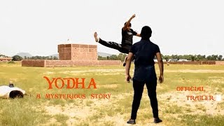 Short action movie YODHA a mysterious story (Trailer)