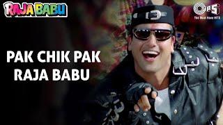 Pak Chik Pak - Raja Babu - Govinda & Karishma Kapoor - Full Song