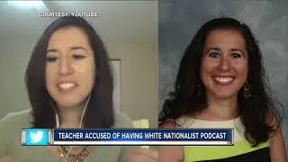 Dayanna Volitich Teacher accused of having white nationalist Podcast