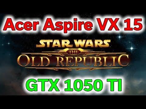 Star Wars Battlefront & The Old Republic - Acer Aspire VX 15 - GTX 1050 TI - i7-7700HQ - Benchmark