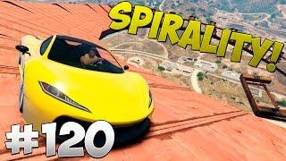 SPIRALITY! - GTA 5 Online #120