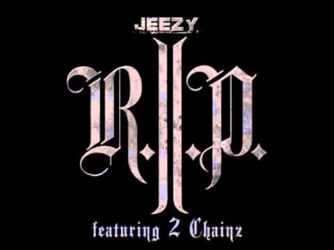 Young Jeezy ft 2 Chainz - R.I.P.
