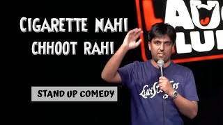 Cigarette Nahi Chhoot Rahi   Stand up Comedy by Pratyush Chaubey