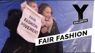 Fair Fashion - Der neue Lifestyle ohne Leid I Y-Kollektiv Dokumentation