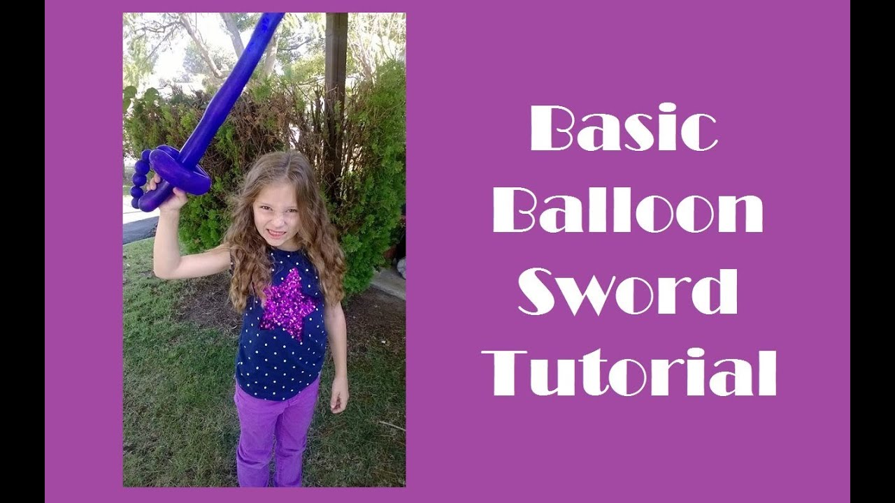 Balloon Sword Tutorial