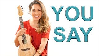 Download Lagu You Say - Lauren Daigle EASY Ukulele Tutorial with Fingerpicking and Play Along Gratis STAFABAND