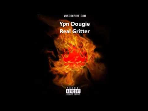 Ypn Dougie - Real Gritter (Official Audio)