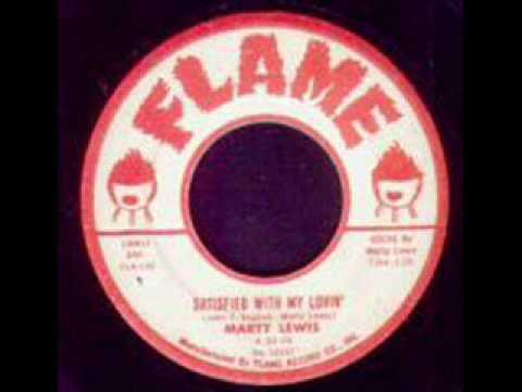 Marty Lewis - Satisfied With My Lovin'.