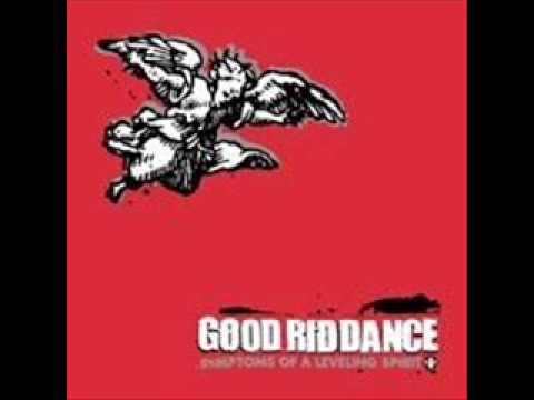 Good Riddance - Nobody Likes a Cynic