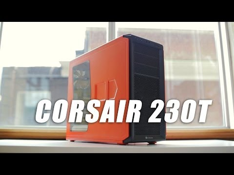 Corsair 230T Case Review