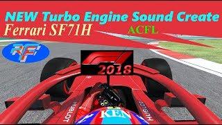 2018 NEW Turbo Engine Sound  Create : SF71H  rFactor2  ACFL