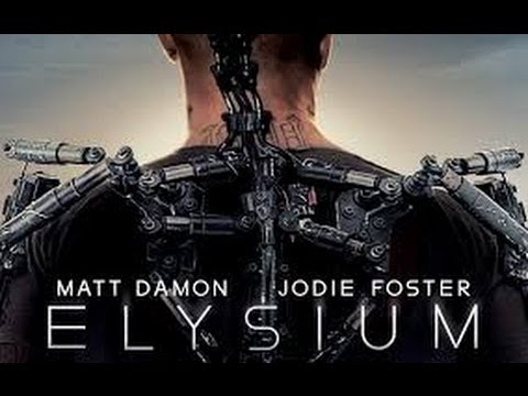 ELYSIUM - Matt Damon, Jodie Foster Trailer Deutsch German HD 2013