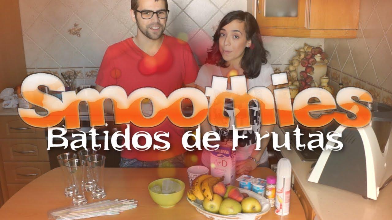 Smoothies batidos de frutas youtube - Batidos de frutas ...