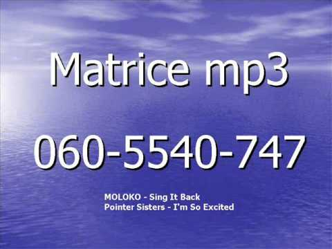 Matrice Mp3   Moloko - Sing It Back     Pointer Sisters - I'm So Excited video