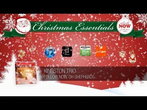 Kingston Trio - Follow Now, O Shepherds