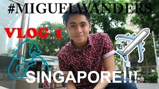 My first VLOG!!! #MIGUELWANDERS in Singapore