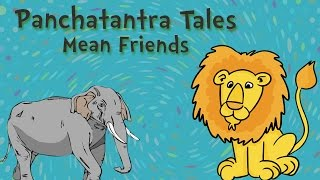 Moral Stories for Kids - Panchatantra Stories - Mean Friends