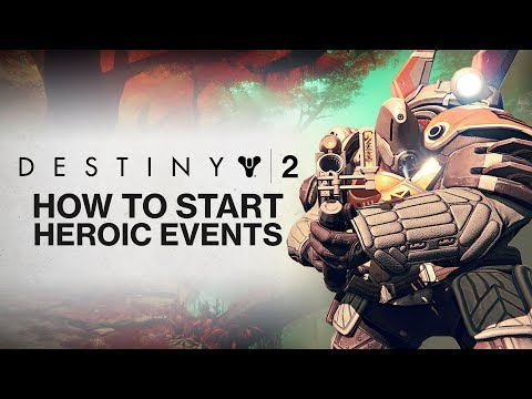 DESTINY 2: How To Start HEROIC Public Events in Destiny 2! (The Ultimate Public Events Guide)
