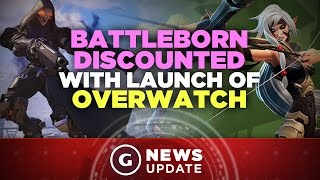 Retailers Discount Battleborn as Overwatch Prepares to Launch - GS News Update