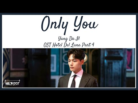Download Yang Da Il 양다일 – Only You 너만 너만 너만 OST Hotel Del Luna Part 4 | s Mp4 baru