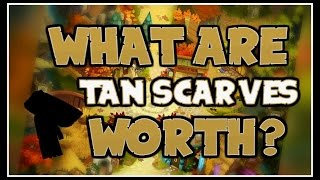 WHAT THE TAN SCARVES ARE REALLY WORTH..