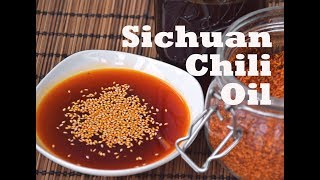 Sichuan Chili Oil - How to Make Spicy, Authentic Red Oil (四川红油)