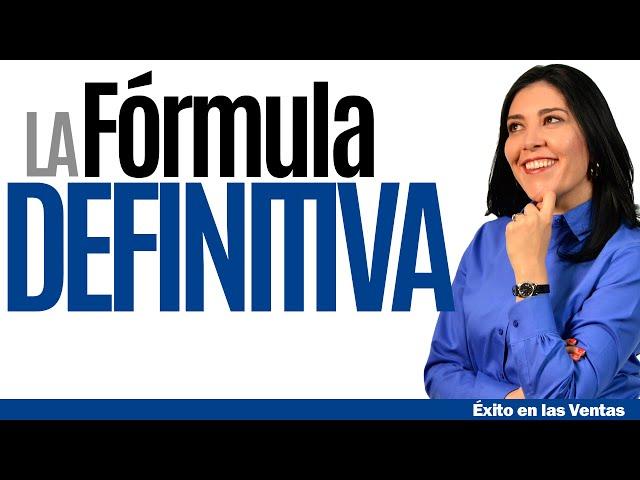 CURSO DE VENTAS: La Fórmula Definitiva para el Éxito en las Ventas