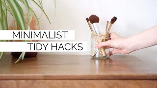 MINIMALIST TIDY HACKS | 10 habits for a clean + organized space
