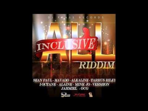 All Inclusive Riddim Mix [Feb 2016]
