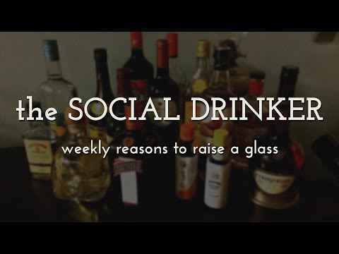 The Social Drinker Teaser - Weekly Reasons to Raise a Glass
