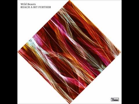 Wild Beasts - Thankless Thing