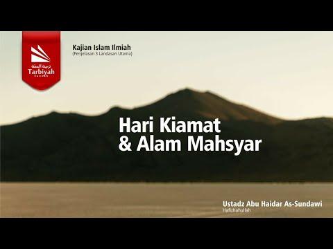Hari Kiamat Dan Alam Mahsyar | Al-Uhsul Ats-Tsalatsah