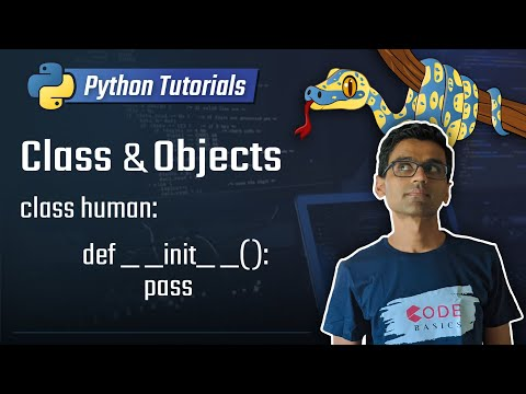 Python Tutorial -  17. Class and Objects